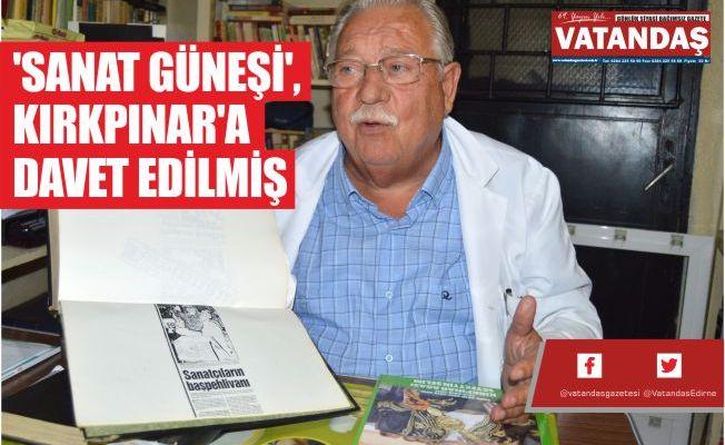 'SANAT GÜNEŞİ',  KIRKPINAR'A  DAVET EDİLMİŞ