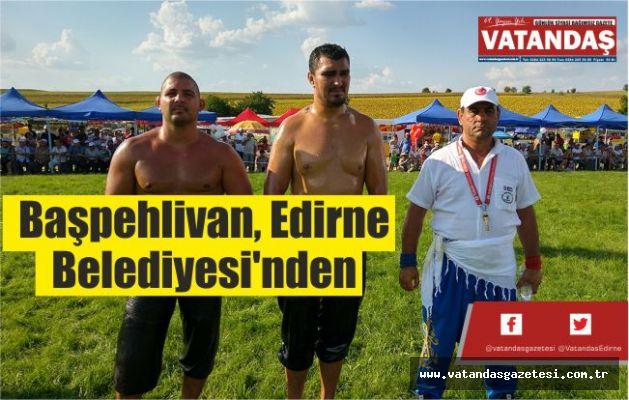 Başpehlivan, Edirne  Belediyesi'nden