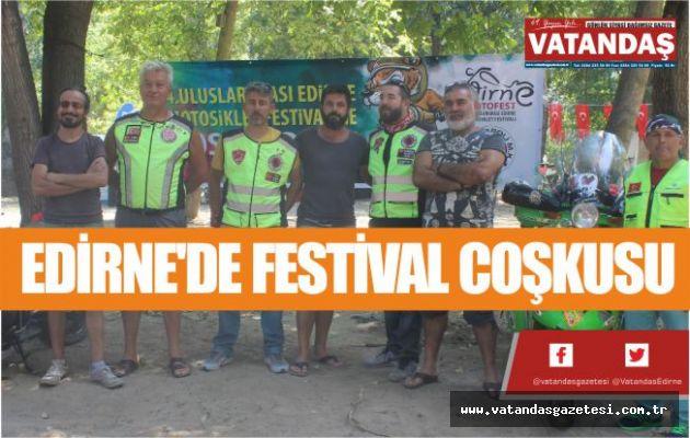 EDİRNE'DE FESTİVAL COŞKUSU