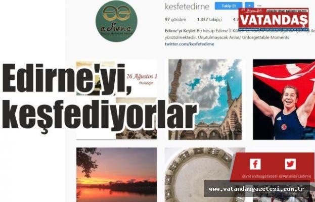 Edirne'yi, keşfediyorlar