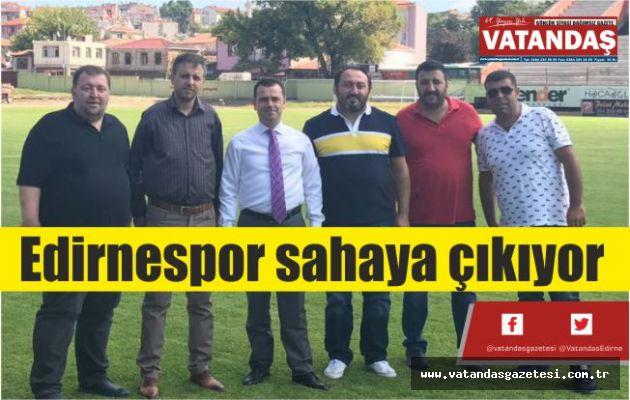 Edirnespor  sahaya çıkıyor