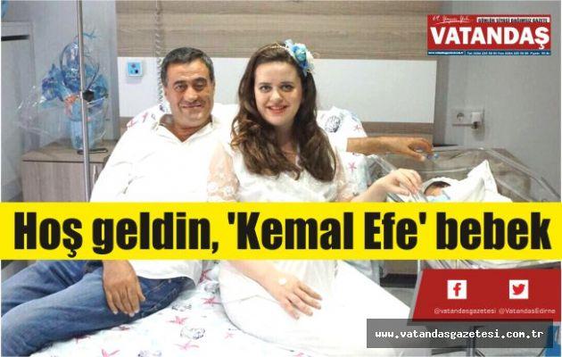 Hoş geldin,  'Kemal Efe' bebek