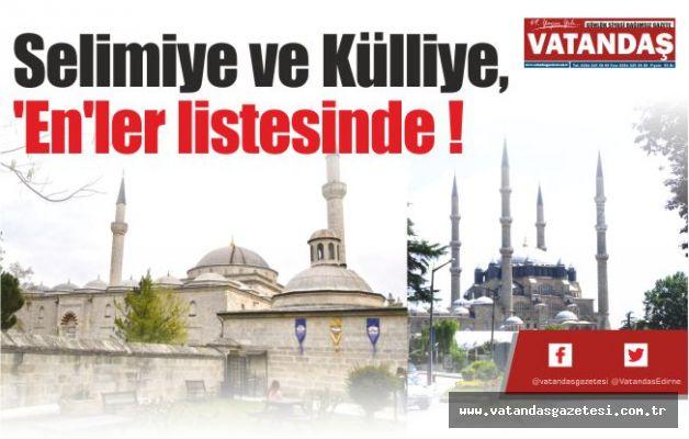 Selimiye ve Külliye, 'En'ler listesinde !