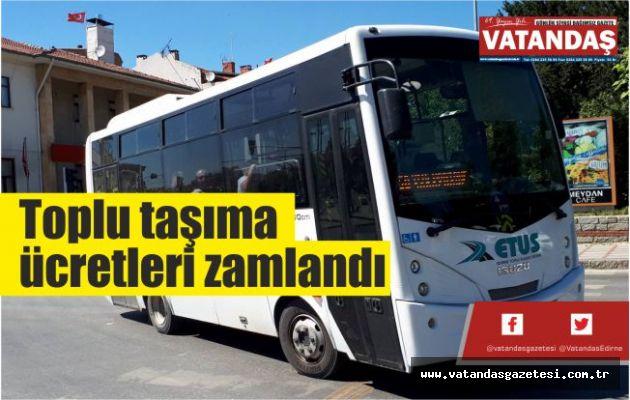 Toplu taşıma ücretleri zamlandı