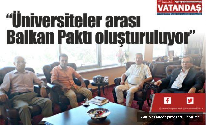 """""""Üniversiteler arası  Balkan Paktı oluşturuluyor"""""""