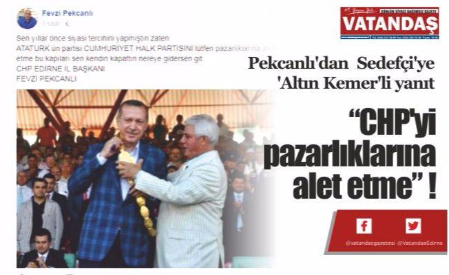 """""""CHP'yi pazarlıklarına  alet etme"""" !"""