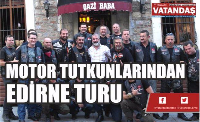 MOTOR TUTKUNLARINDAN, EDİRNE TURU