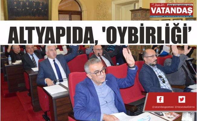 ALTYAPIDA, 'OYBİRLİĞİ'
