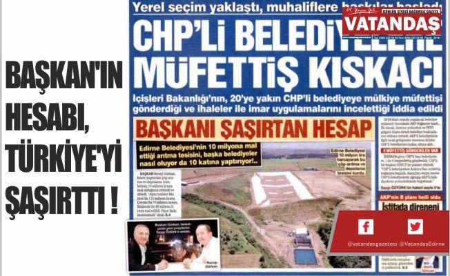 BAŞKAN'IN HESABI,  TÜRKİYE'Yİ ŞAŞIRTTI !