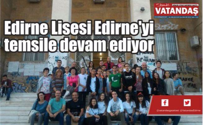 Edirne Lisesi Edirne'yi  temsile devam ediyor
