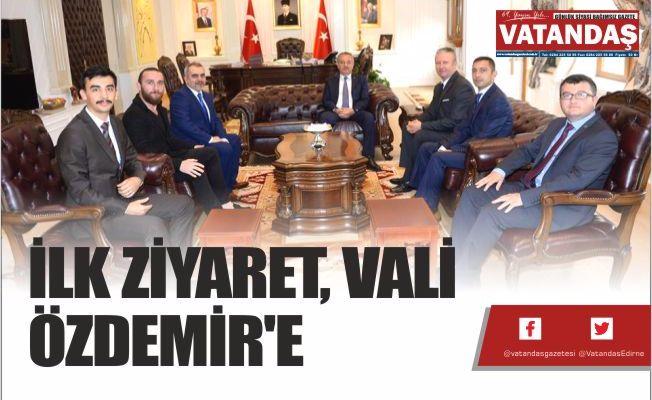 İLK ZİYARET, VALİ ÖZDEMİR'E