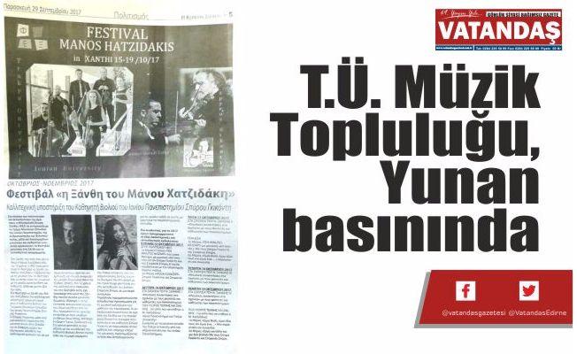T.Ü. Müzik Topluluğu,  Yunan basınında