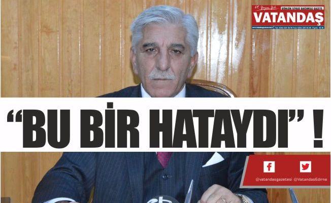 """BU BİR HATAYDI"" !"