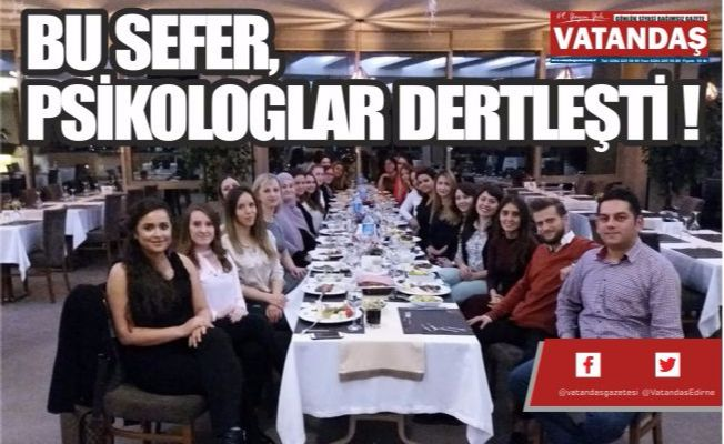 BU SEFER, PSİKOLOGLAR DERTLEŞTİ !