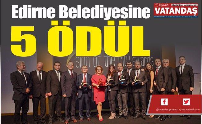 Edirne Belediyesine  5 ÖDÜL