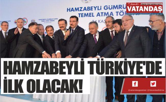 HAMZABEYLİ TÜRKİYE'DE İLK OLACAK!