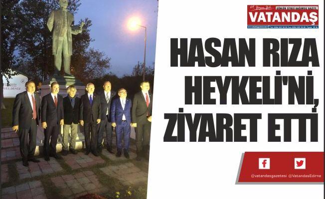 HASAN RIZA  HEYKELİ'Nİ,  ZİYARET ETTİ