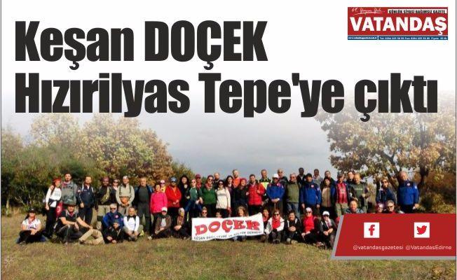 Keşan DOÇEK  Hızırilyas Tepe'ye çıktı