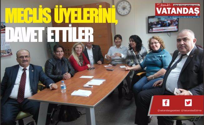 MECLİS ÜYELERİNİ,  DAVET ETTİLER