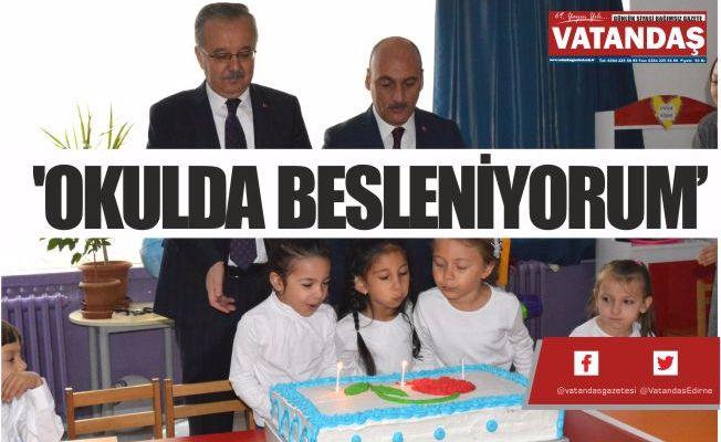 'OKULDA BESLENİYORUM'