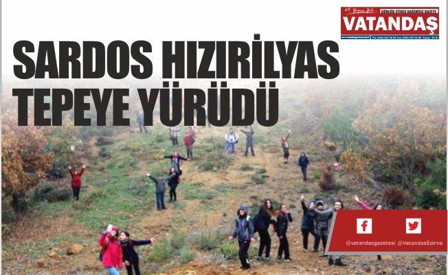 SARDOS HIZIRİLYAS  TEPEYE YÜRÜDÜ