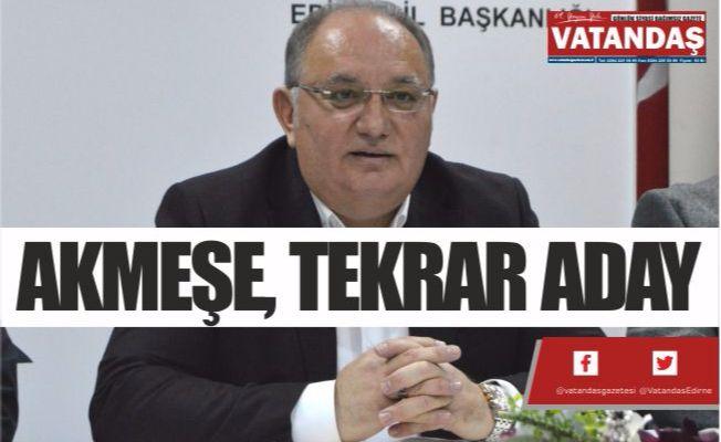 AKMEŞE, TEKRAR ADAY