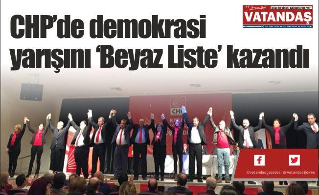 CHP'de demokrasi  yarışını 'Beyaz Liste'  kazandı