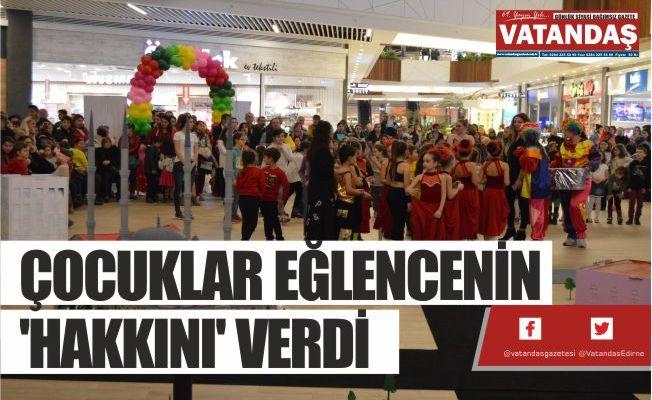 ÇOCUKLAR EĞLENCENİN 'HAKKINI' VERDİ
