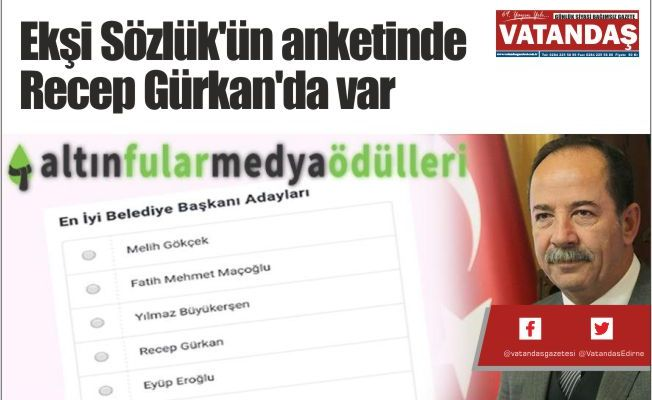 Ekşi Sözlük'ün anketinde  Recep Gürkan'da var