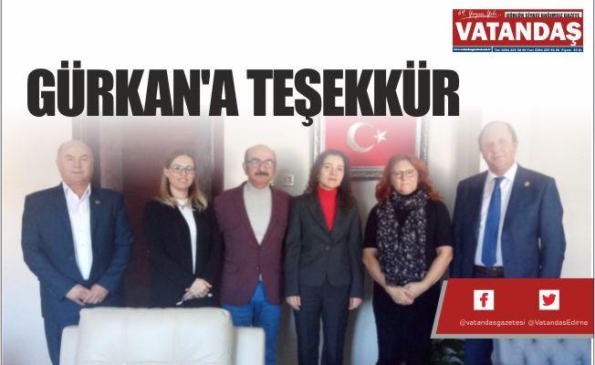 GÜRKAN'A TEŞEKKÜR