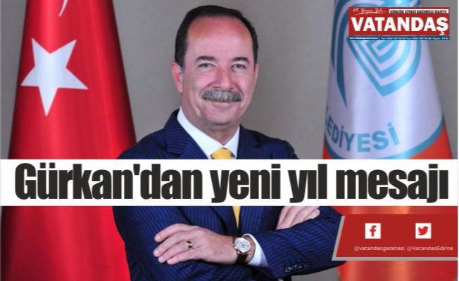 Gürkan'dan  yeni yıl mesajı