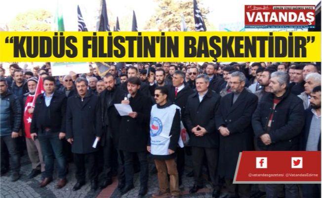 """""""KUDÜS FİLİSTİN'İN BAŞKENTİDİR"""""""