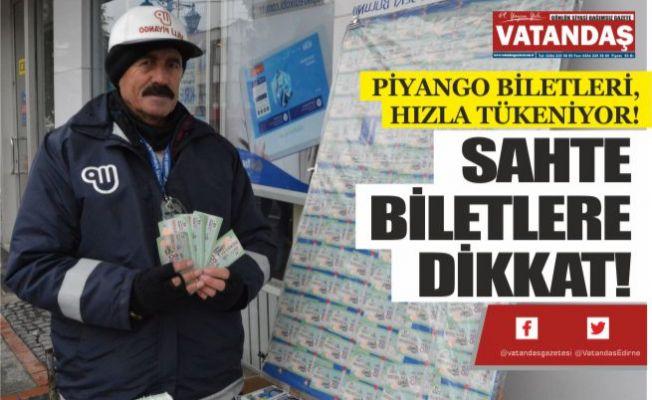 SAHTE BİLETLERE DİKKAT!