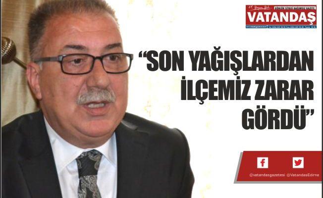 """""""SON YAĞIŞLARDAN İLÇEMİZ ZARAR GÖRDÜ"""""""
