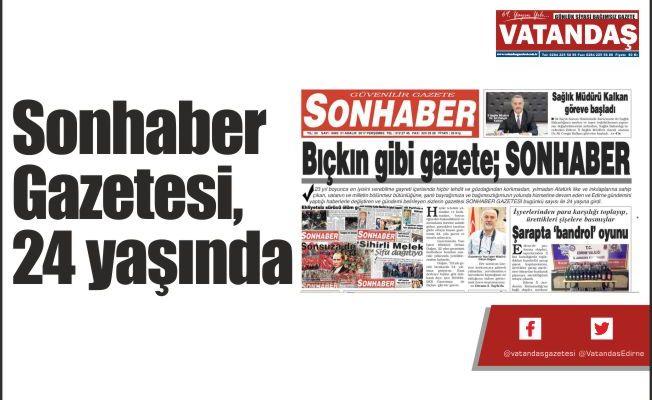 Sonhaber  Gazetesi,  24 yaşında
