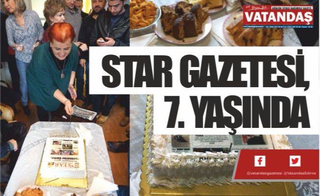 STAR GAZETESİ, 7. YAŞINDA