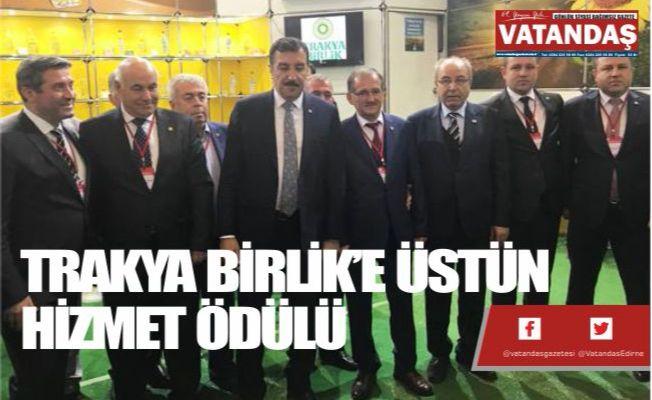 TRAKYA BİRLİK'E  ÜSTÜN HİZMET ÖDÜLÜ