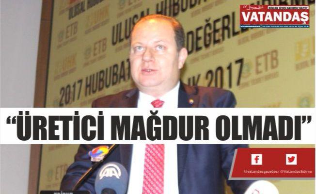 """""""ÜRETİCİ MAĞDUR OLMADI"""""""