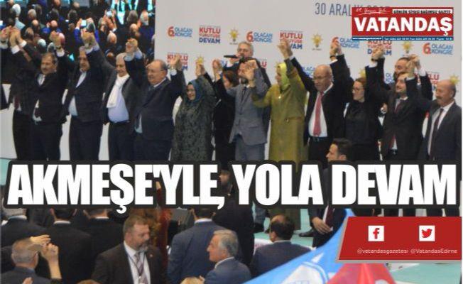 AKMEŞE'YLE, YOLA DEVAM