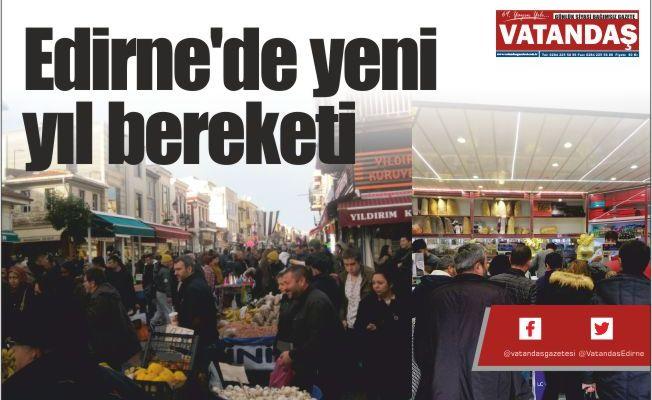 Edirne'de yeni yıl bereketi