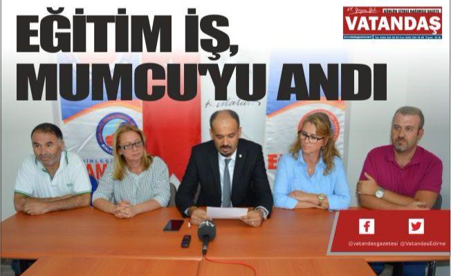EĞİTİM İŞ, MUMCU'YU ANDI