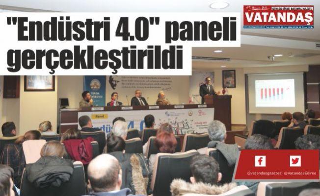 """""""Endüstri 4.0"""" paneli  gerçekleştirildi"""
