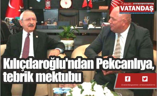Kılıçdaroğlu'ndan  Pekcanlıya, tebrik  mektubu