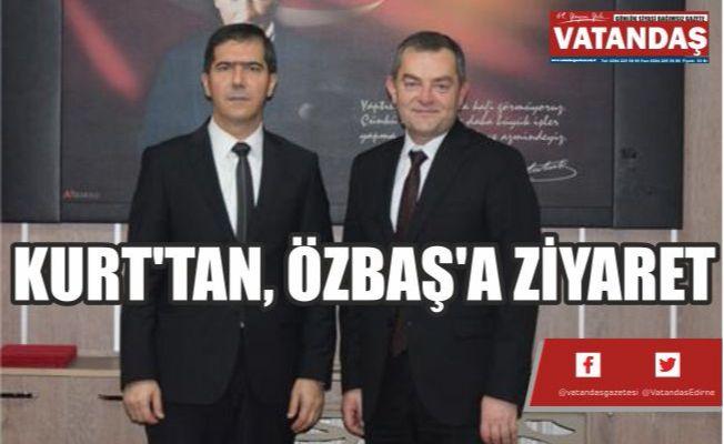 KURT'TAN, ÖZBAŞ'A ZİYARET