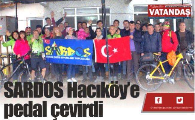 SARDOS Hacıköy'e  pedal çevirdi
