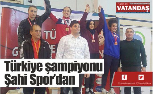 Türkiye şampiyonu  Şahi Spor'dan