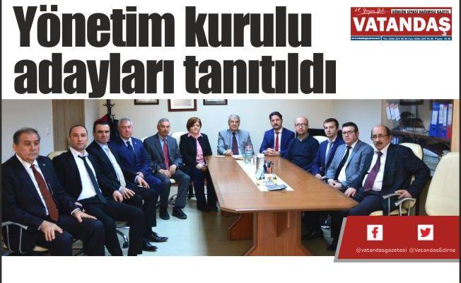 Yönetim kurulu  adayları tanıtıldı
