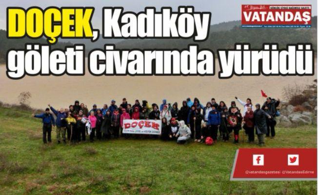 DOÇEK, Kadıköy   göleti civarında   yürüdü