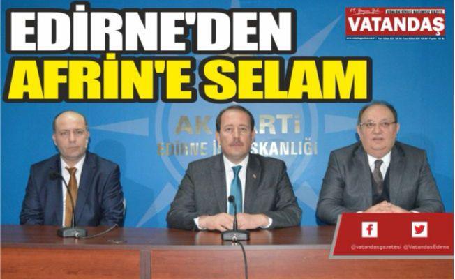 EDİRNE'DEN AFRİN'E SELAM