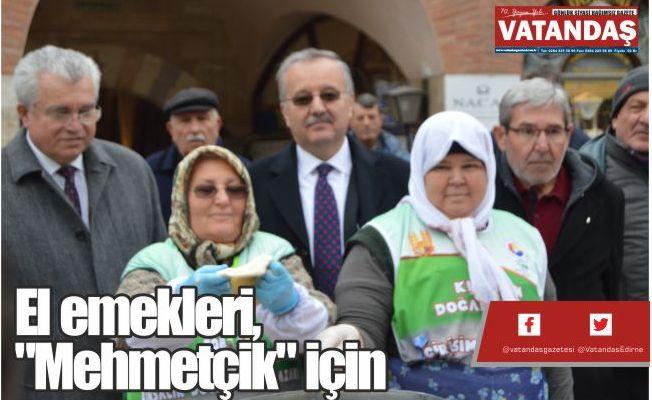 """El emekleri, """"Mehmetçik"""" için"""